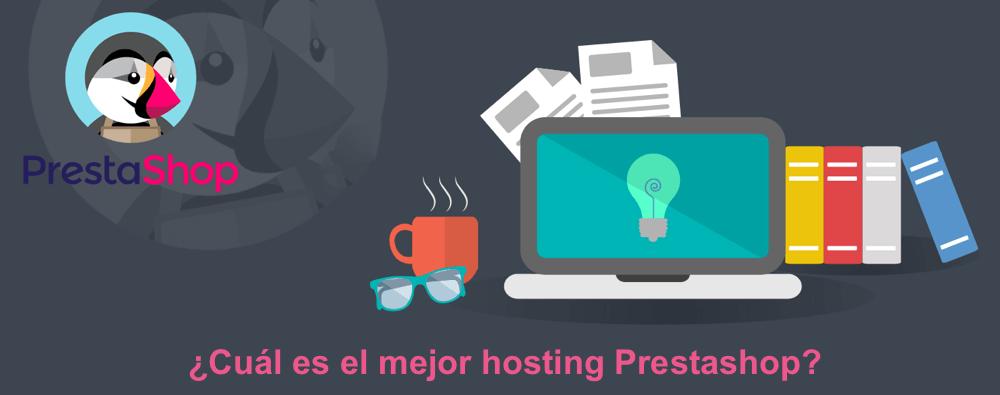 ¿Cuál es el mejor hosting para Prestashop?