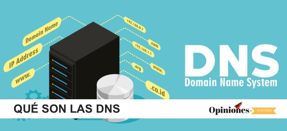 Qué son las DNS y qué tipos hay